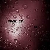Mask E.P by KC (Trance)