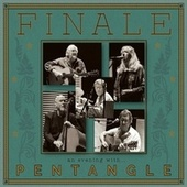Finale - An Evening with Pentangle by Pentangle