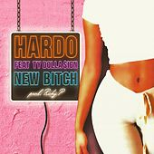 New Bitch (feat. Ty Dolla $ign) - Single by Hardo