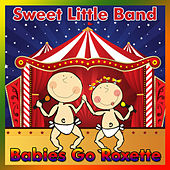 Babies Go Roxette by Sweet Little Band