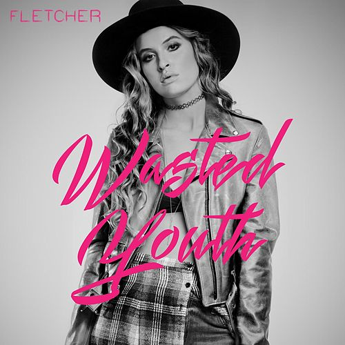 Wasted Youth by Fletcher