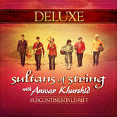 Subcontinental Drift (Deluxe) by Sultans of String