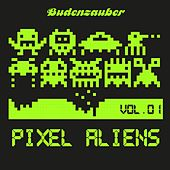 Pixel Aliens, Vol. 1 by Various Artists