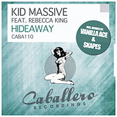 Hideaway by Kid Massive
