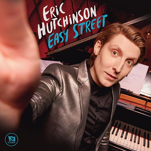 Easy Street by Eric Hutchinson