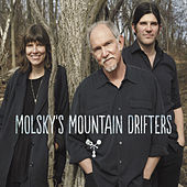 Molsky's Mountain Drifters by Molsky's Mountain Drifters