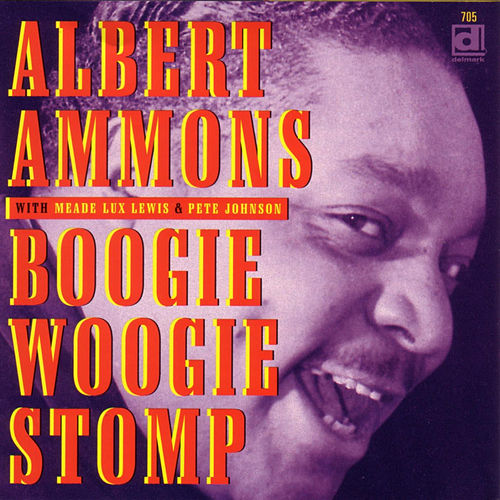 Boogie Woogie Stomp by Albert Ammons