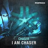 I am Chaser by Chaser
