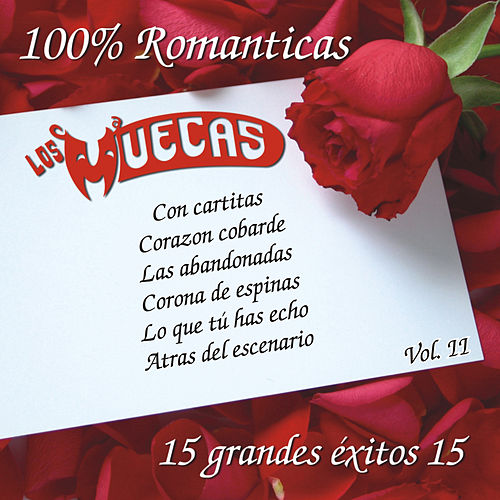 100% Romanticas Vol.2 by Los Muecas