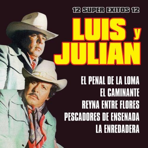 12 Super Exitos by Luis Y Julian