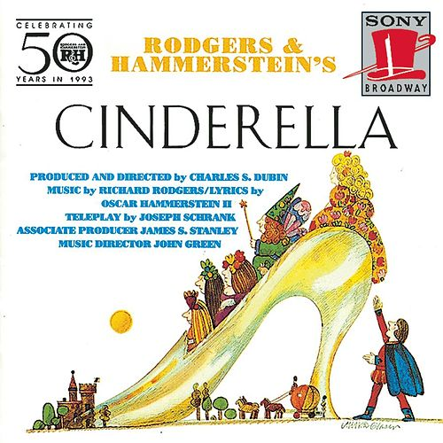 Cinderella by Richard Rodgers and Oscar Hammerstein