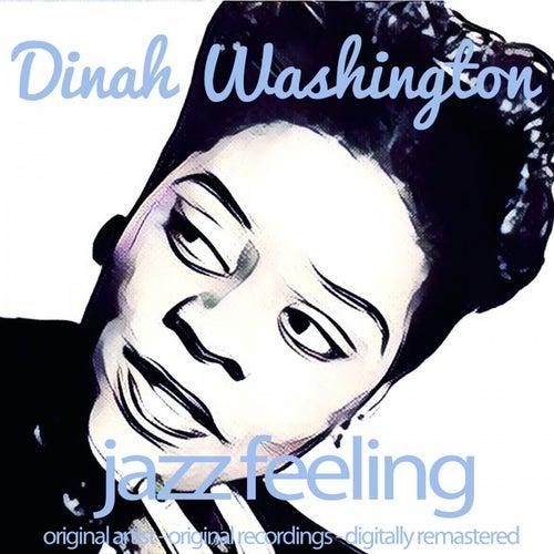 Jazz Feeling (Original Artist, Original Recordings, Digitally Remastered) von Dinah Washington
