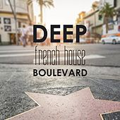 Deep French House Boulevard by Various Artists