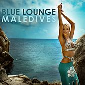 Blue Lounge Maledives by Various Artists