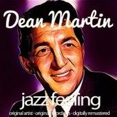 Jazz Feeling (Original Artist, Original Recordings, Digitally Remastered) von Dean Martin
