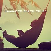 The Hammock Beach Chills by Various Artists