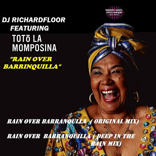 Rain Over Barranquilla by Toto La Momposina