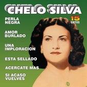 15 Exitos by Chelo Silva