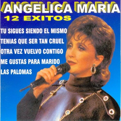 12 Exitos by Angelica Maria