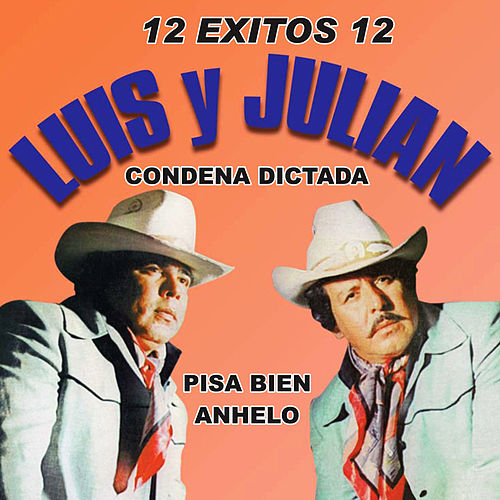 12 Exitos by Luis Y Julian