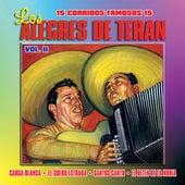 15 Corridos Famosos Vol. 2 by Los Alegres de Teran