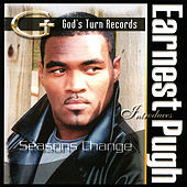 Seasons Change by Earnest Pugh