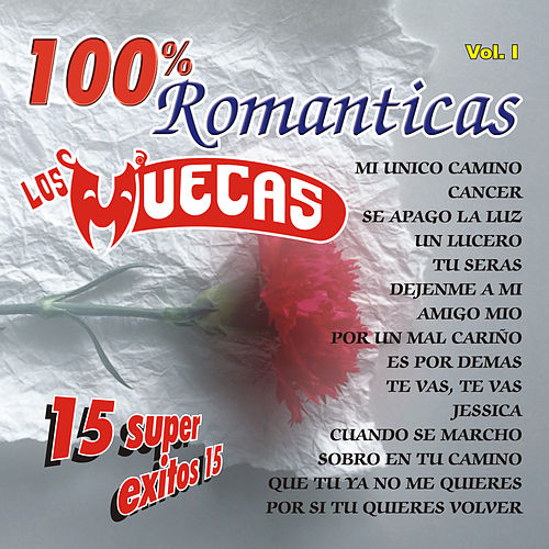 100% Romanticas Vol.Ⅰ by Los Muecas