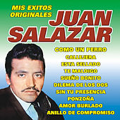 Mis Exitos Originales von Juan Salazar