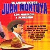 15 Super Exitos by Juan Montoya