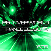 Recoverworld Trance Sessions 16.05 by Various Artists
