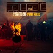 Palamaan (Pahan Kukat) by Paleface