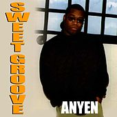 Anyen by Sweet Groove