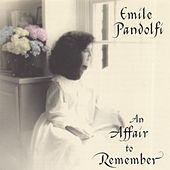An Affair to Remember by Emile Pandolfi