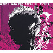 When I Was Emptyhead 1997-2007 by Es