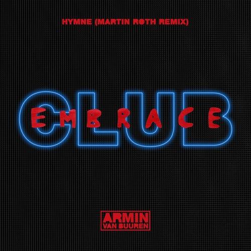 Hymne (Martin Roth Remix) by Armin Van Buuren