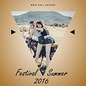 Festival Summer 2016 by Various Artists