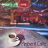 Ambient Caffé by Energi
