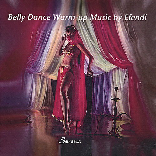 Belly Dance Warm-Up Music by Scott Wilson
