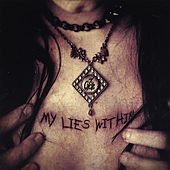 My Lies Within by 7th Cycle