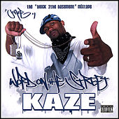 Word On the Street Mixtape by Kaze