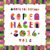 Music for Dreams Copenhagen 2016, Vol. 2 by Various Artists