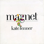 Magnet by Kate Fenner