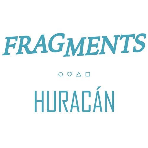 Huracán by Fragments
