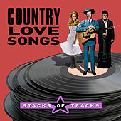 Stacks of Tracks - Country Love Songs von Various Artists