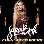 Full Speed Ahead by Sara Beth