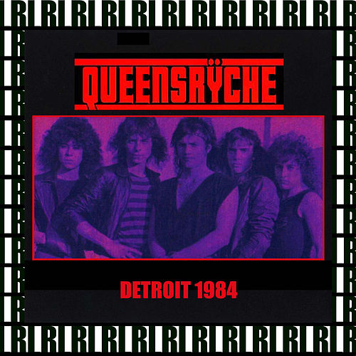 Harpos, Detroit, December 8th, 1984 (Remastered, Live On Broadcasting) von Queensryche