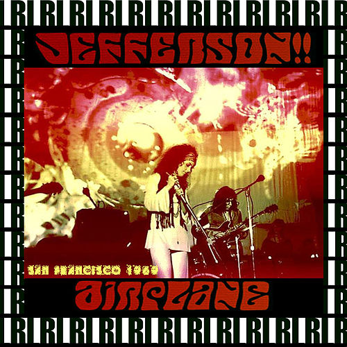 Family Dog At The Great Highway, San Francisco, Ca. June 13th, 1969 (Remastered, Live On Broadcasting) von Jefferson Airplane