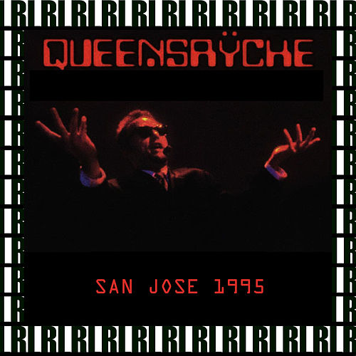 San Jose Arena, Ca. May 24th, 1995 (Remastered, Live On Broadcasting) von Queensryche