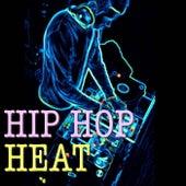 Hip Hop Heat von Various Artists