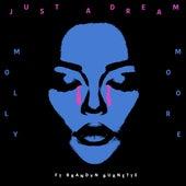 Just a Dream (feat. Brandyn Burnette) - Single by Molly Moore